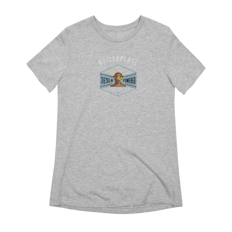 Boilerplate: Tesla Powered Since 1893 Women's Extra Soft T-Shirt by Big Red Hair's Artist Shop