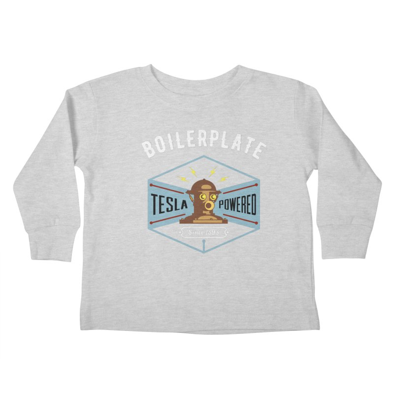 Boilerplate: Tesla Powered Since 1893 Kids Toddler Longsleeve T-Shirt by Big Red Hair's Artist Shop