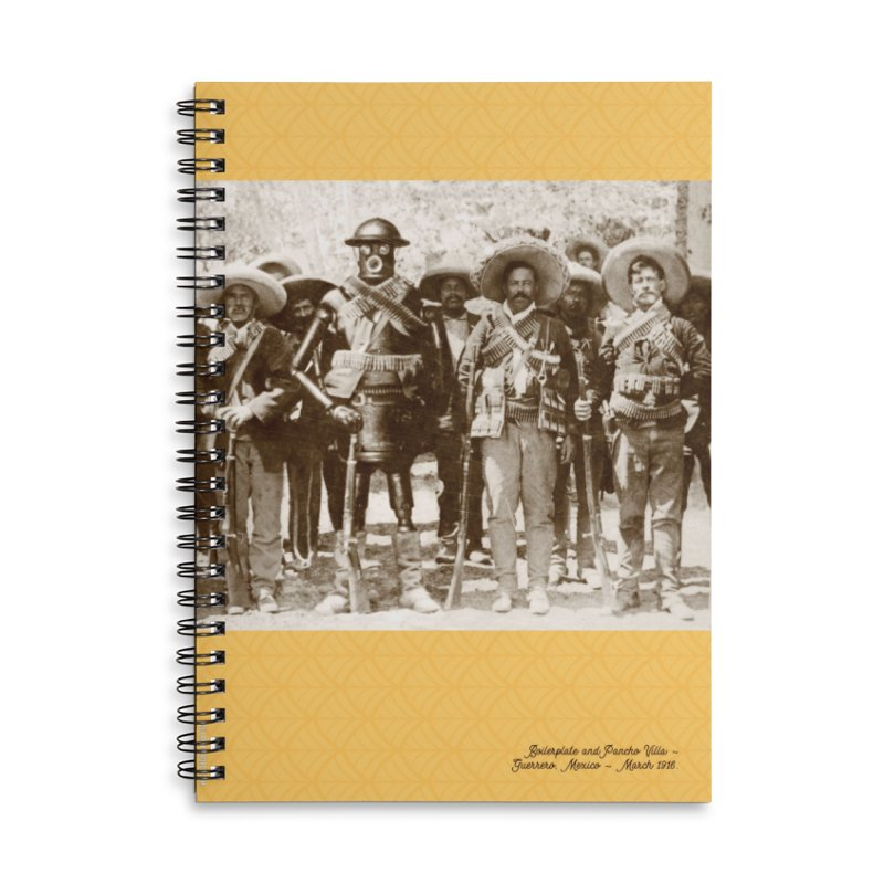 Boilerplate and Pancho Villa Accessories Lined Spiral Notebook by Big Red Hair's Artist Shop