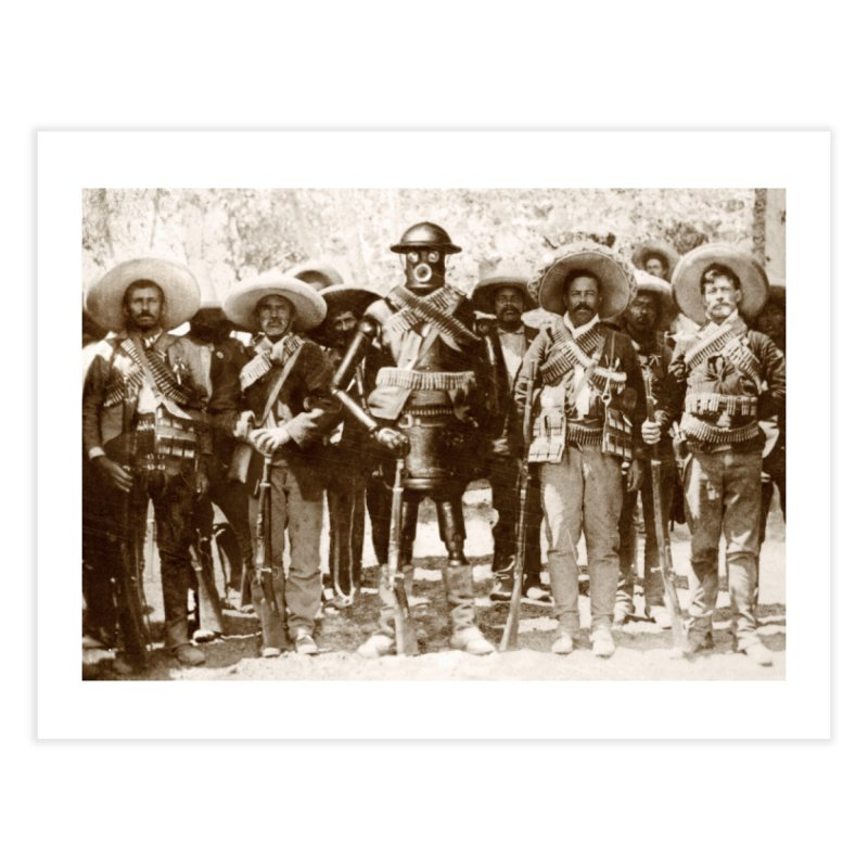 Boilerplate and Pancho Villa Home Fine Art Print by Big Red Hair's Artist Shop
