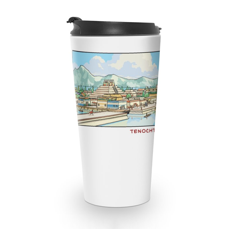 Tenochtitlan Accessories Travel Mug by Big Red Hair's Artist Shop
