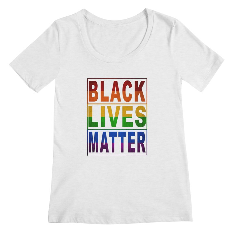 Black Lives Matter - Pride Women's Scoopneck by Cool Black Chick