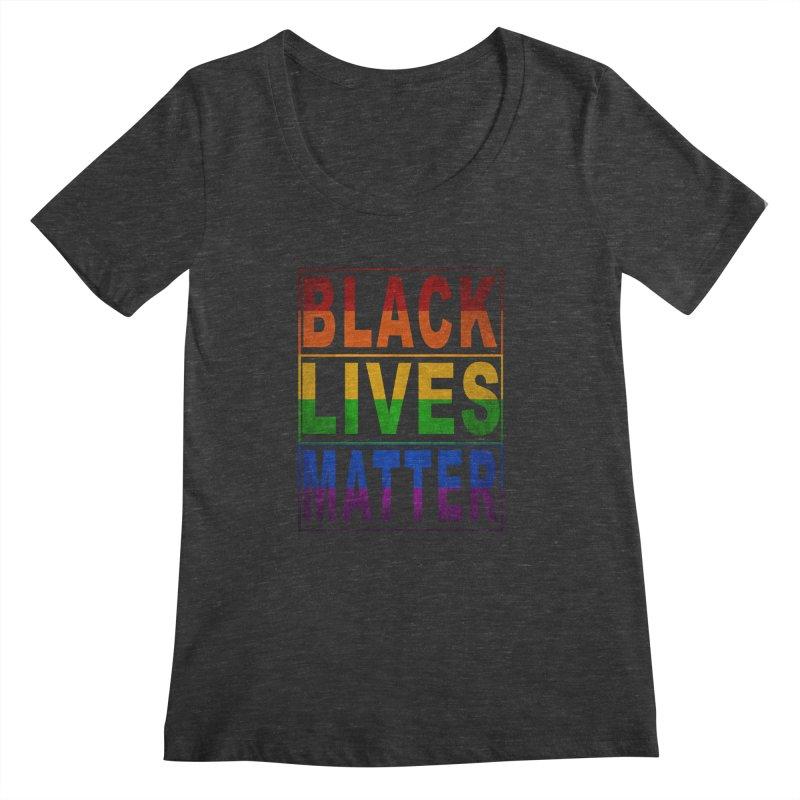 Black Lives Matter - Pride Women's Scoopneck by Black Liberation