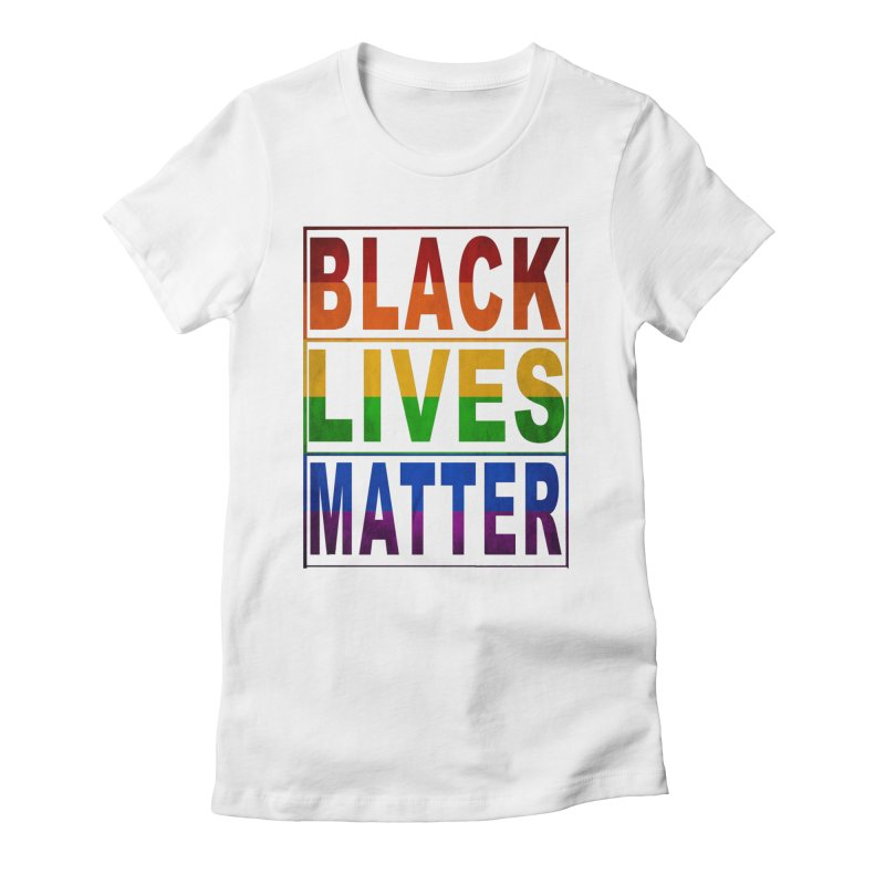 Black Lives Matter - Pride Women's Fitted T-Shirt by Cool Black Chick