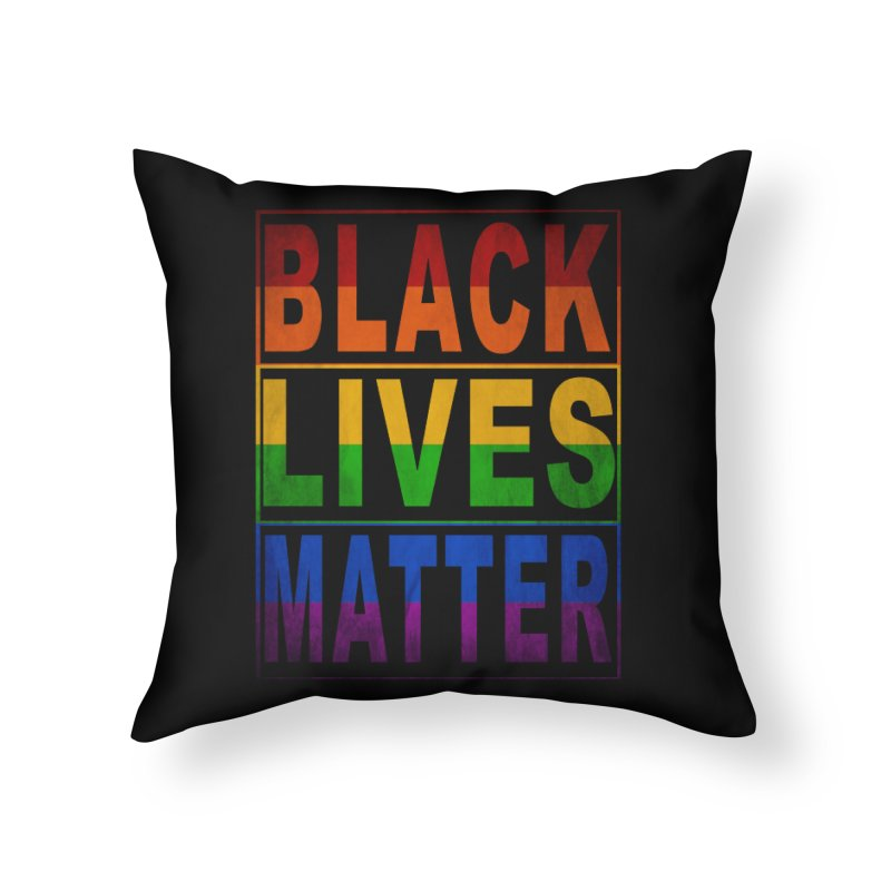 Black Lives Matter - Pride Home Throw Pillow by Black Liberation