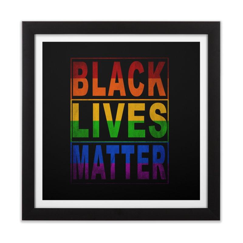 Black Lives Matter - Pride Home Framed Fine Art Print by Black Liberation