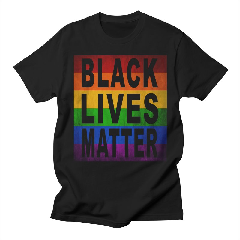 Black Lives Matter - Pride (2) Women's Unisex T-Shirt by Black Liberation