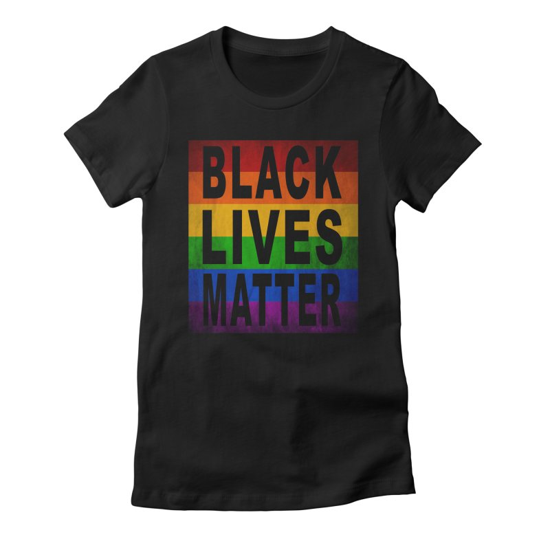 Black Lives Matter - Pride (2) Women's Fitted T-Shirt by Black Liberation