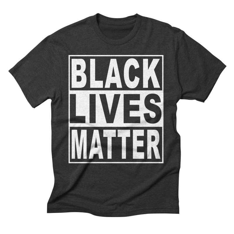 Black Lives Matter - Original Men's Triblend T-Shirt by Cool Black Chick