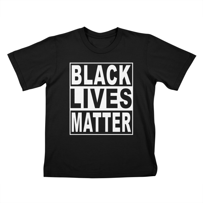 Black Lives Matter - Original Kids T-Shirt by Cool Black Chick