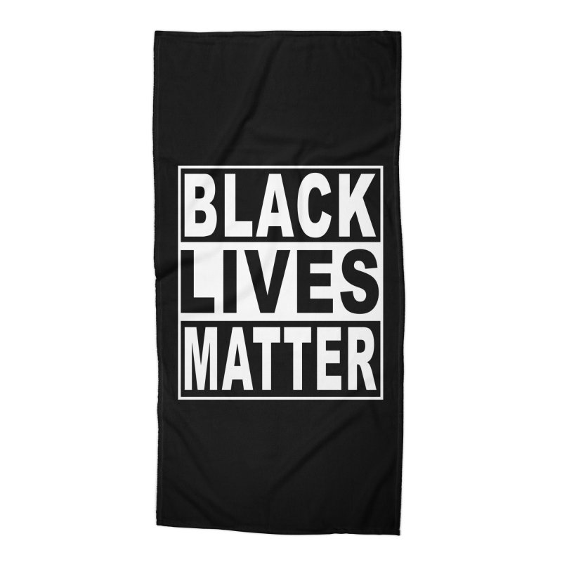 Black Lives Matter - Original Accessories Beach Towel by Black Liberation