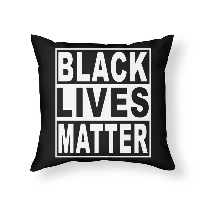 Black Lives Matter - Original Home Throw Pillow by Black Liberation