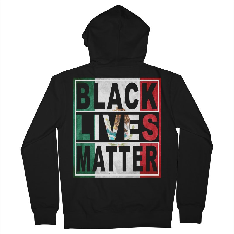 Black Lives Matter - Mexican Flag Men's Zip-Up Hoody by Black Liberation