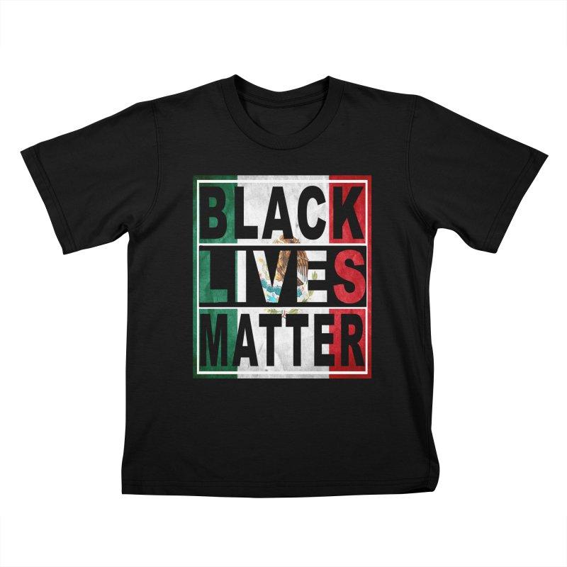 Black Lives Matter - Mexican Flag Kids T-shirt by Black Liberation