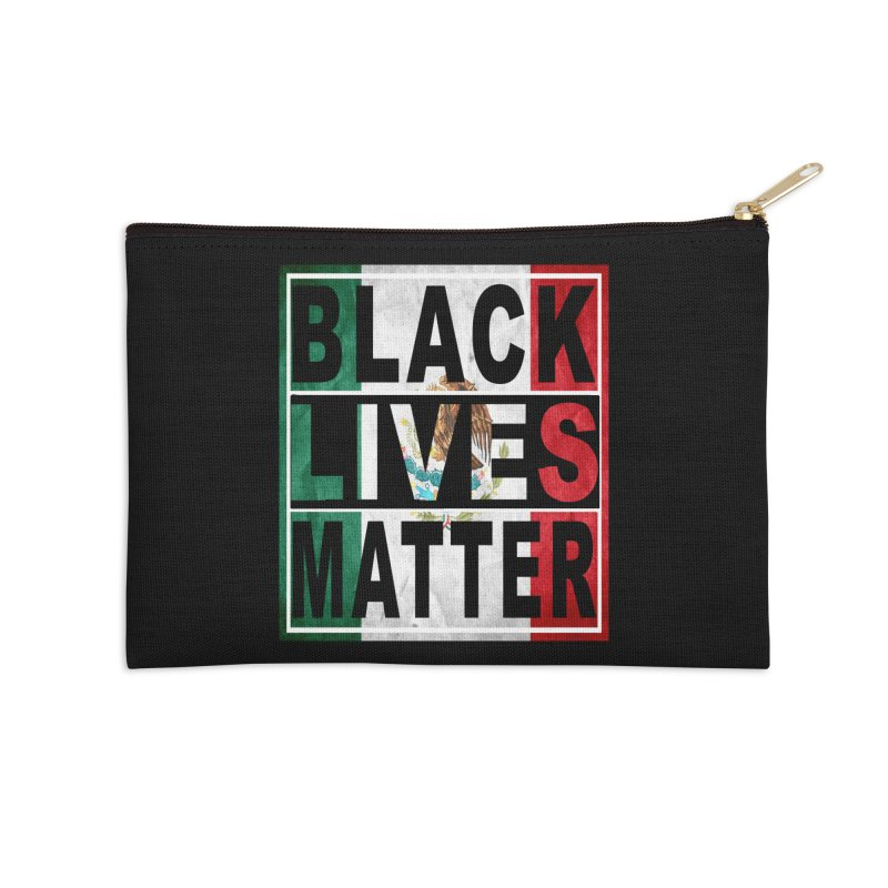 Black Lives Matter - Mexican Flag Accessories Zip Pouch by Black Liberation