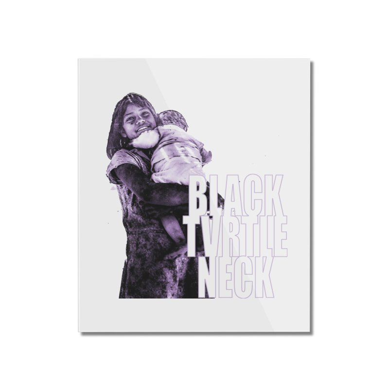 Sister Home Mounted Acrylic Print by BLACK TVRTLE NECK