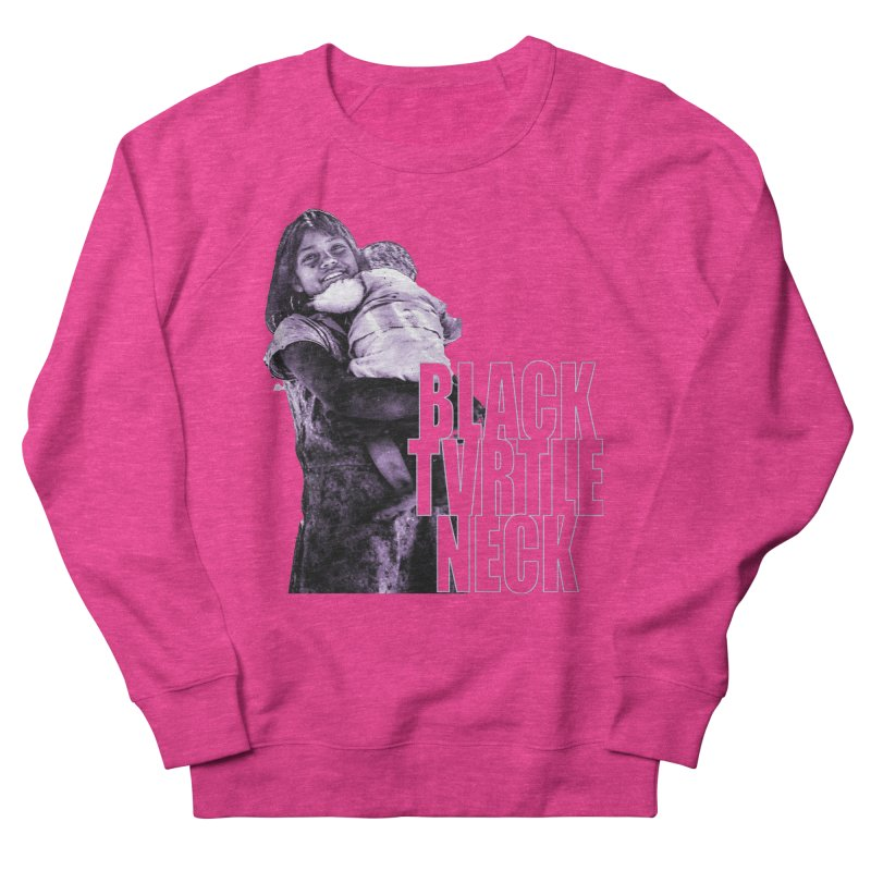 Sister Women's Sweatshirt by BLACK TVRTLE NECK