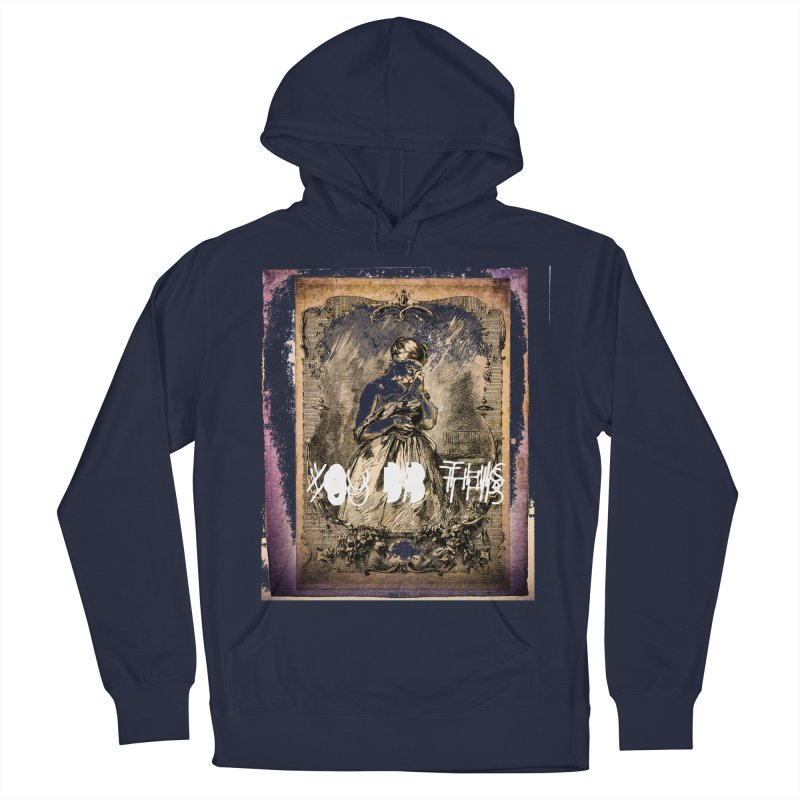 You Did This Men's Pullover Hoody by BLACK TVRTLE NECK