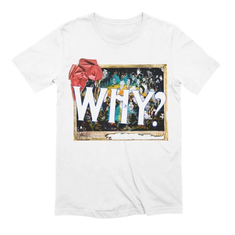 WHY Men's T-Shirt by BLACK TVRTLE NECK