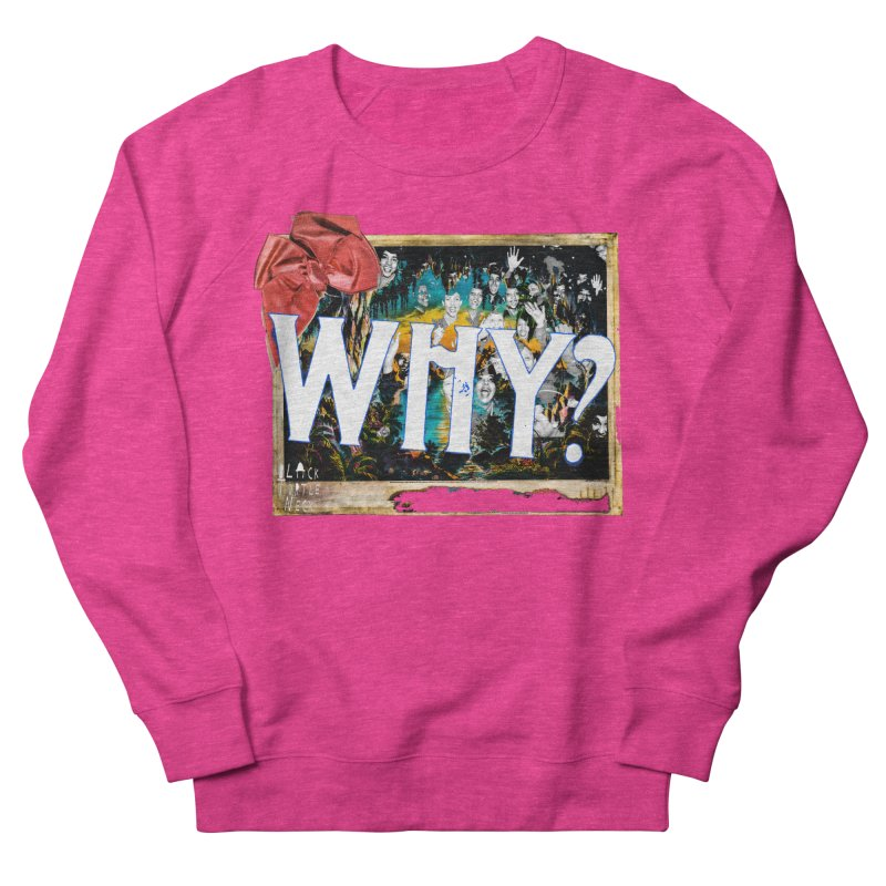 WHY Men's Sweatshirt by BLACK TVRTLE NECK