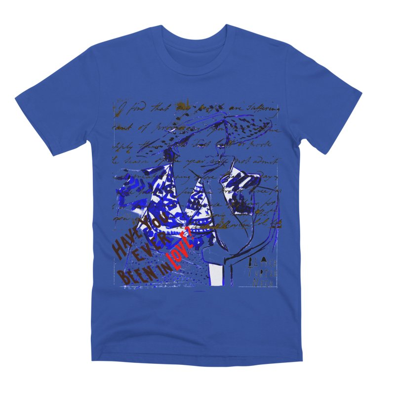 Have You? Men's Premium T-Shirt by BLACK TVRTLE NECK