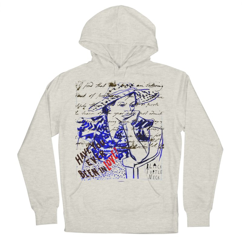 Have You? Men's French Terry Pullover Hoody by BLACK TVRTLE NECK