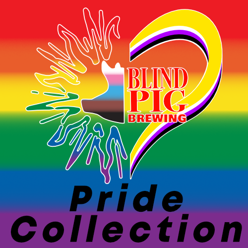 Blind-Pig-Brewing-Pride-Collection