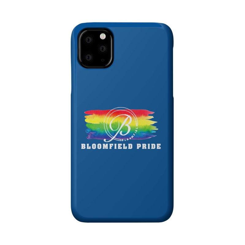 Bloomfield Pride 2019 Accessories Phone Case by BloomfieldPride's Artist Shop