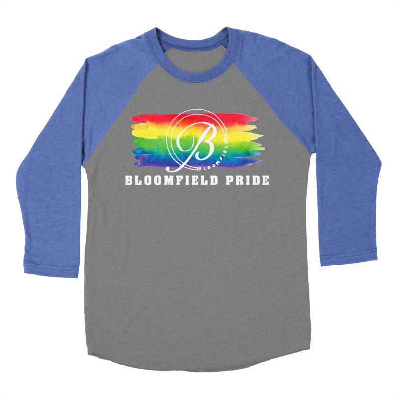 Bloomfield Pride 2019 Women's Baseball Triblend Longsleeve T-Shirt by BloomfieldPride's Artist Shop