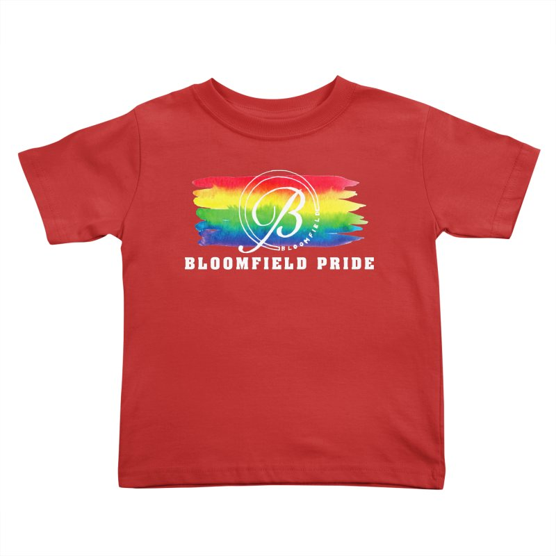 Bloomfield Pride 2019 Kids Toddler T-Shirt by BloomfieldPride's Artist Shop