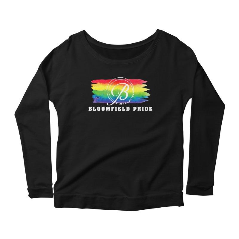 Bloomfield Pride 2019 Women's Scoop Neck Longsleeve T-Shirt by BloomfieldPride's Artist Shop