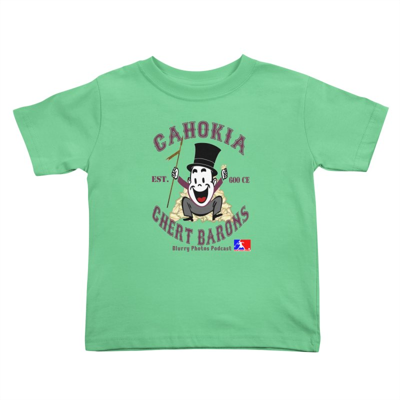 Cahokia Chert Barons Kids Toddler T-Shirt by Blurry Photos's Artist Shop