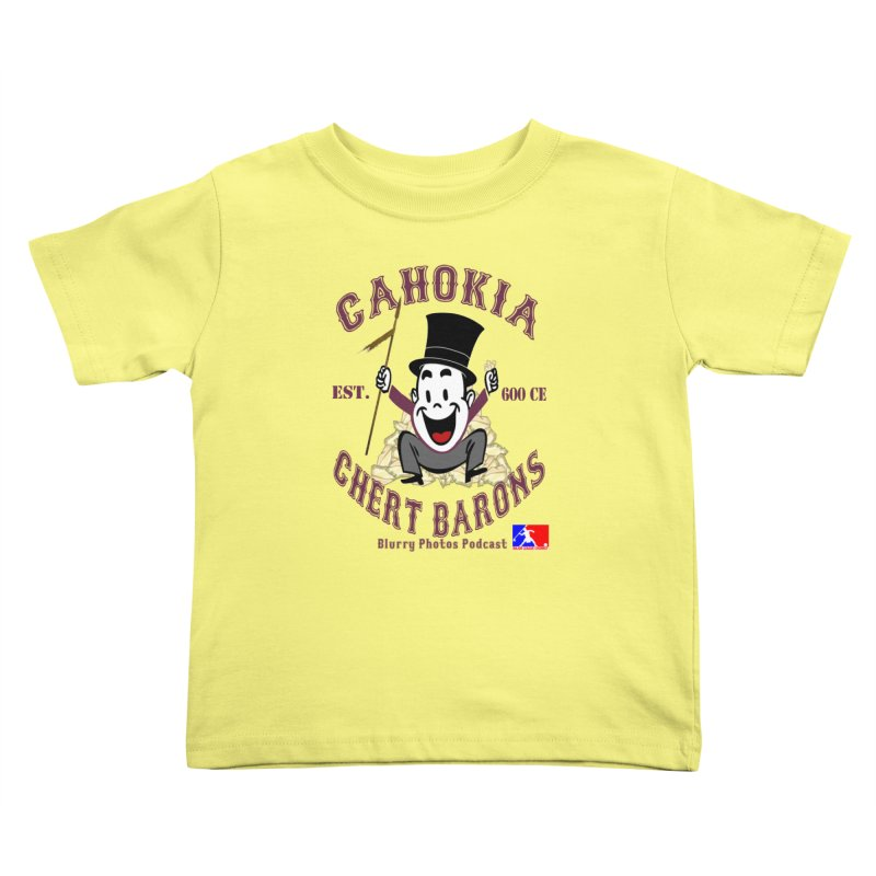 Cahokia Chert Barons Kids Toddler T-Shirt by Blurry Photos's Artist Shop