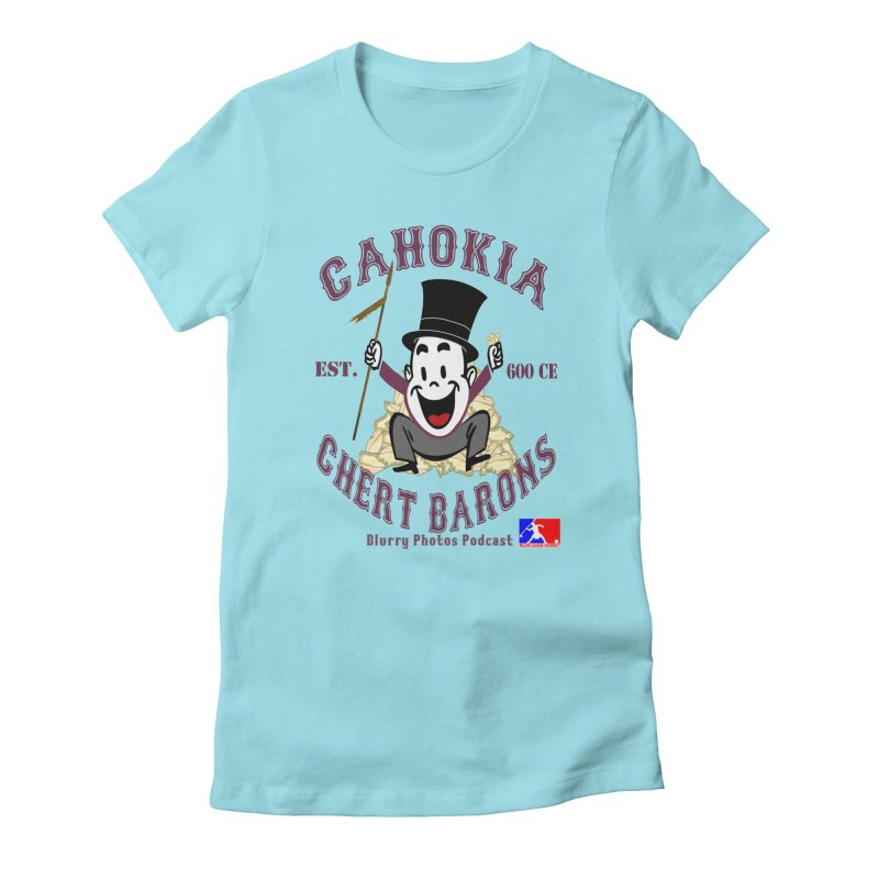 Cahokia Chert Barons Women's T-Shirt by Blurry Photos's Artist Shop