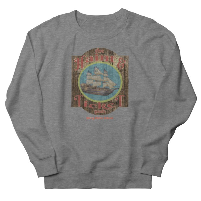 Haint & Ticket Pub Men's Sweatshirt by Blurry Photos's Artist Shop