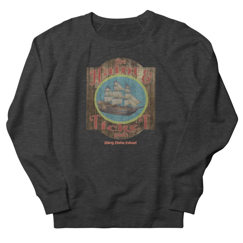 Haint & Ticket Pub Men's French Terry Sweatshirt by Blurry Photos's Artist Shop
