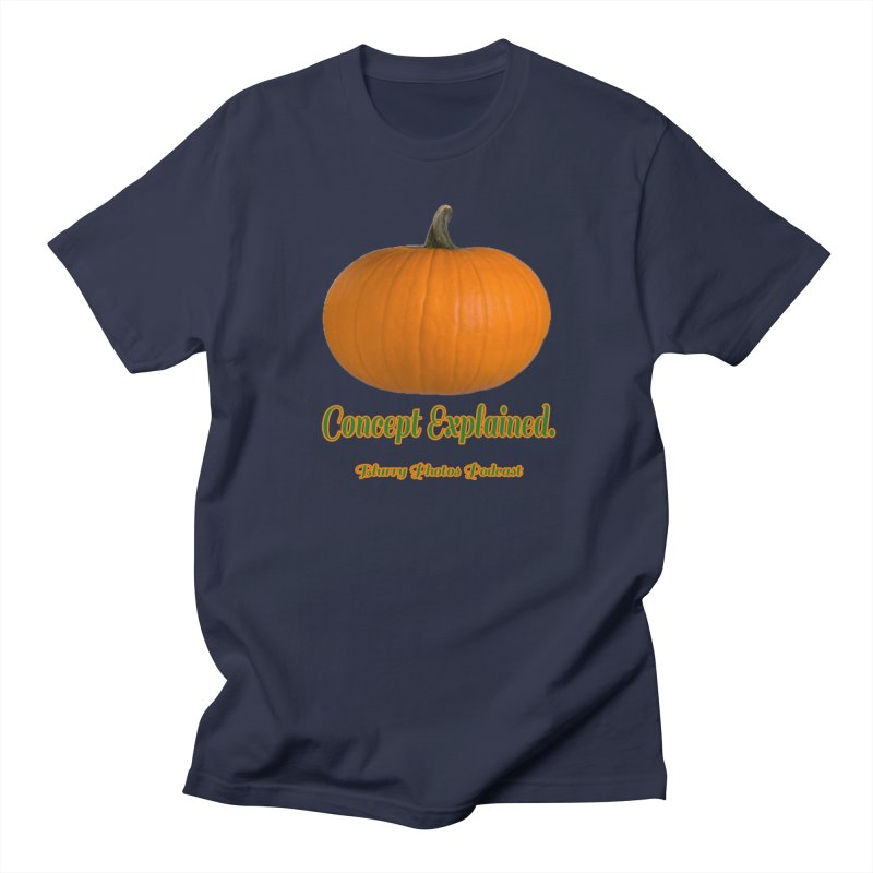 Pumpkin Explanation Women's Regular Unisex T-Shirt by Blurry Photos's Artist Shop
