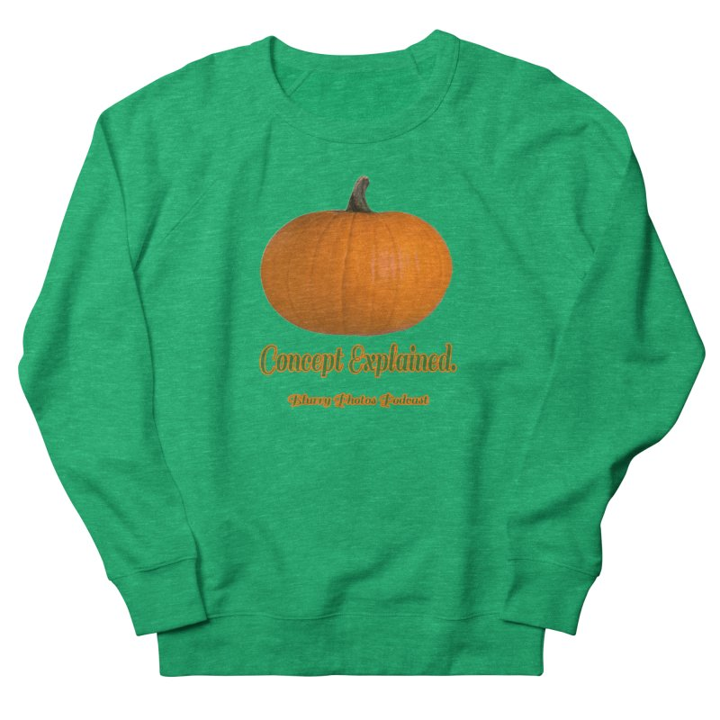 Pumpkin Explanation Women's French Terry Sweatshirt by Blurry Photos's Artist Shop