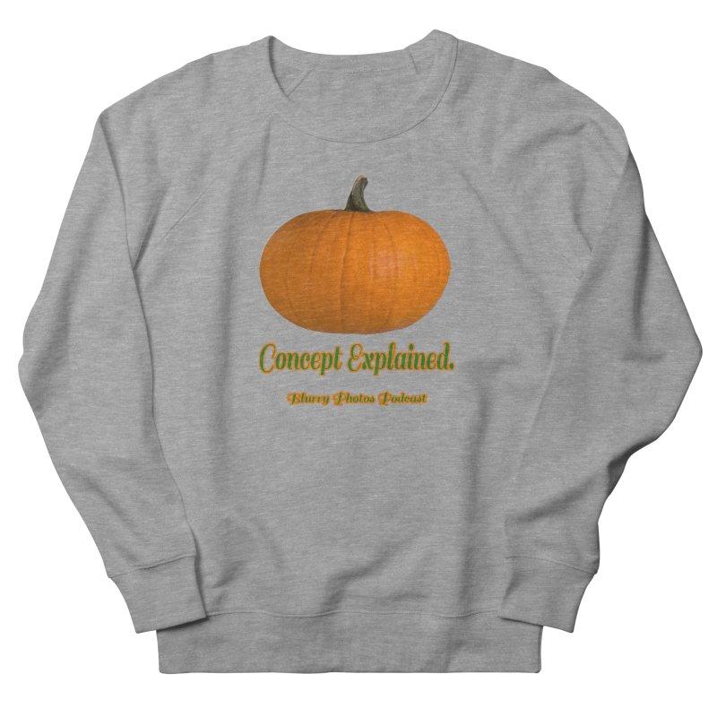 Pumpkin Explanation Men's French Terry Sweatshirt by Blurry Photos's Artist Shop