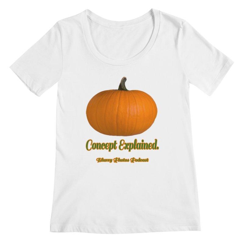 Pumpkin Explanation Women's Regular Scoop Neck by Blurry Photos's Artist Shop