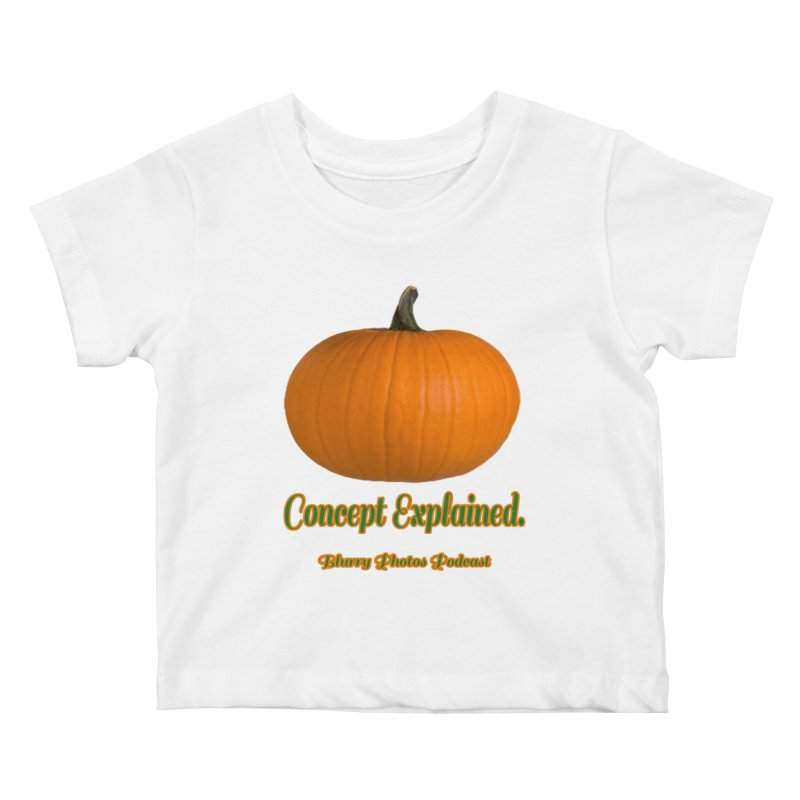 Pumpkin Explanation Kids Baby T-Shirt by Blurry Photos's Artist Shop
