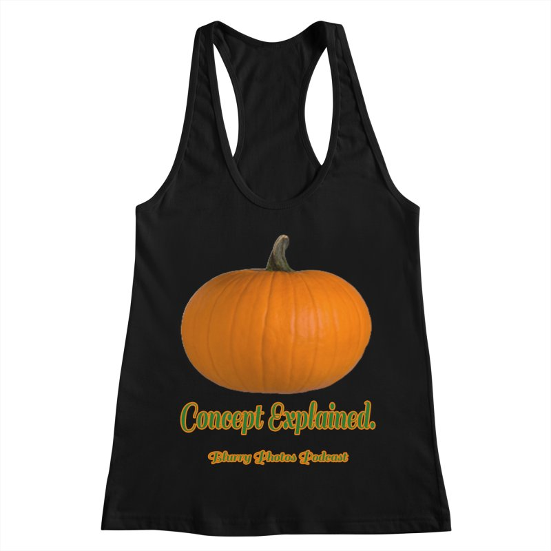 Pumpkin Explanation Women's Racerback Tank by Blurry Photos's Artist Shop