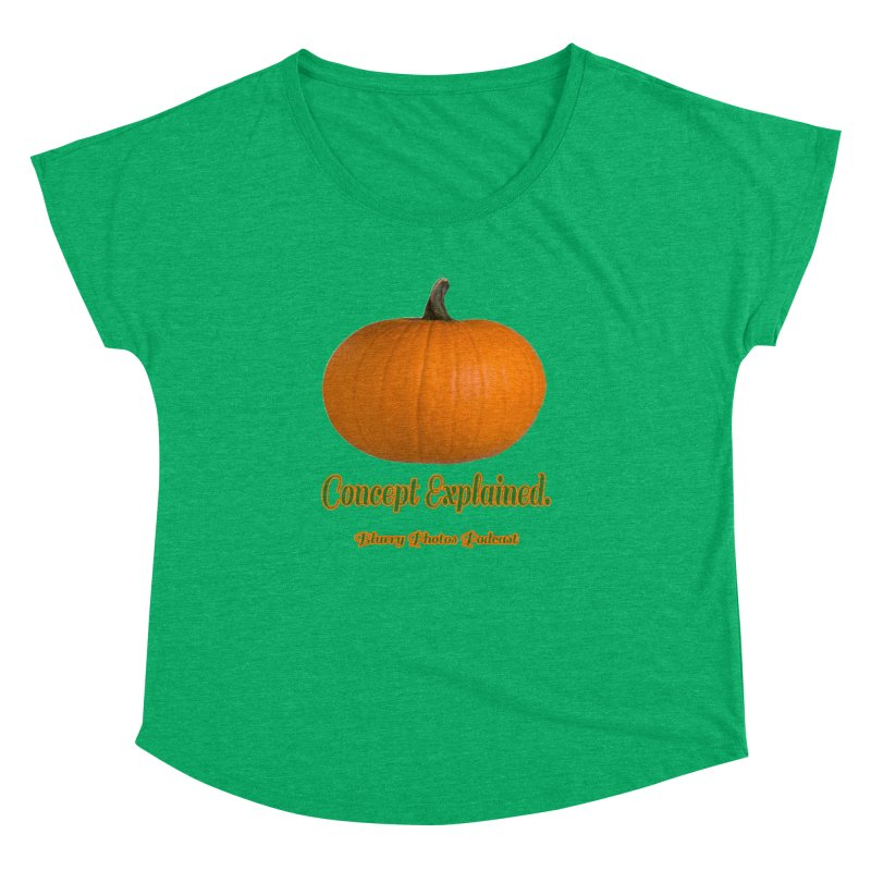 Pumpkin Explanation Women's Dolman Scoop Neck by Blurry Photos's Artist Shop
