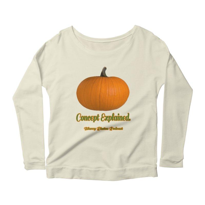 Pumpkin Explanation Women's Scoop Neck Longsleeve T-Shirt by Blurry Photos's Artist Shop