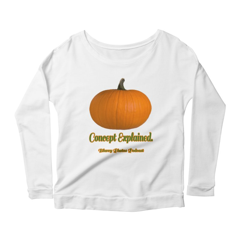 Pumpkin Explanation Women's Scoop Neck Longsleeve T-Shirt by Blurry Photos's Artist Shop