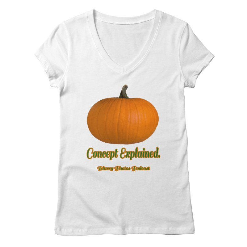 Pumpkin Explanation Women's Regular V-Neck by Blurry Photos's Artist Shop