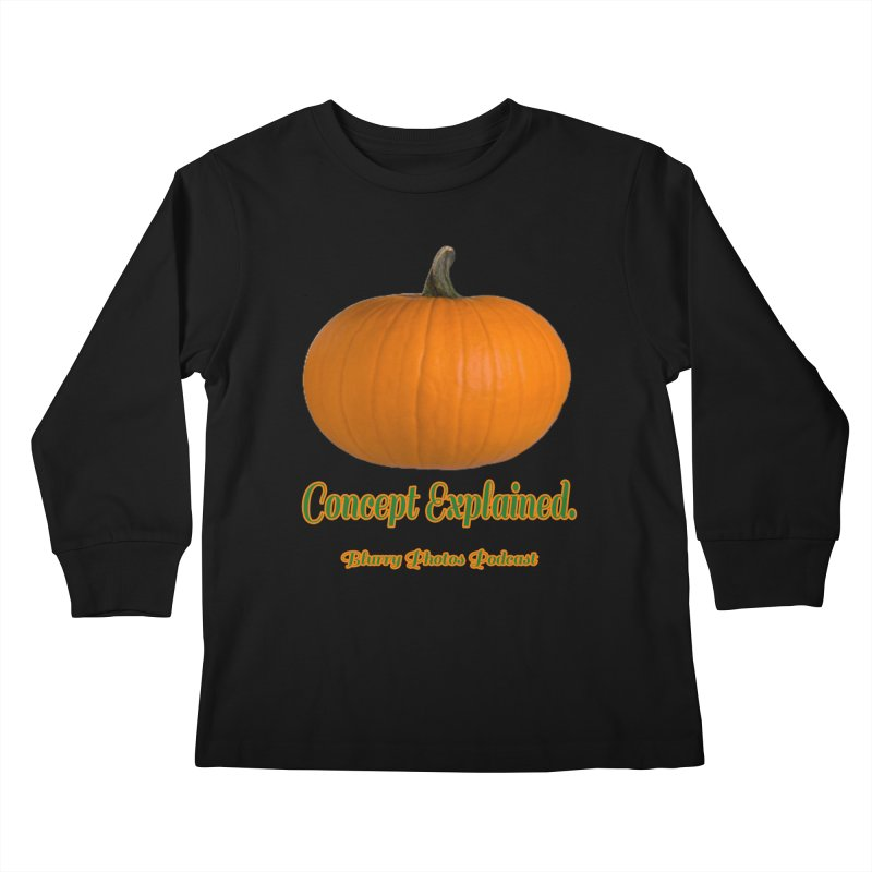 Pumpkin Explanation Kids Longsleeve T-Shirt by Blurry Photos's Artist Shop