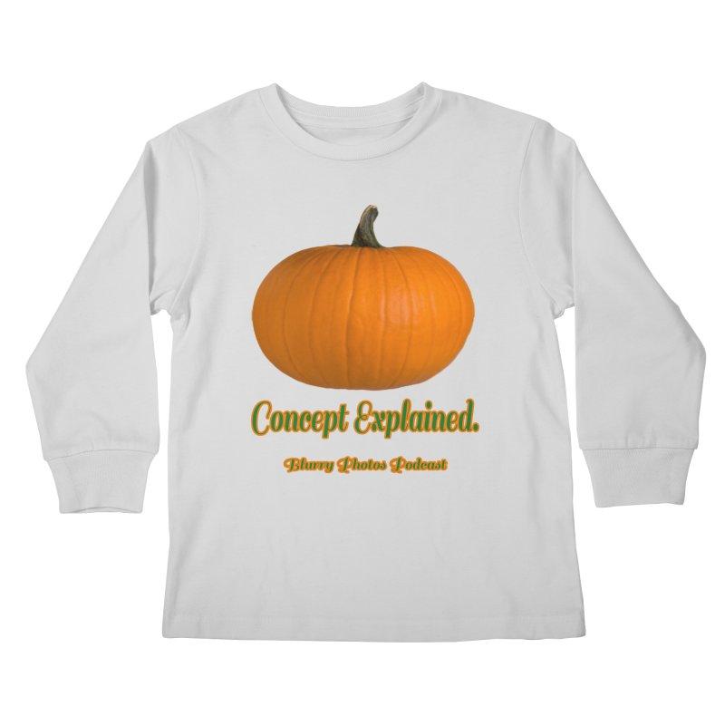 Pumpkin Explanation Kids Longsleeve T-Shirt by Blurry Photos's Artist Shop