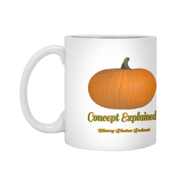 Pumpkin Explanation Accessories Mug by Blurry Photos's Artist Shop
