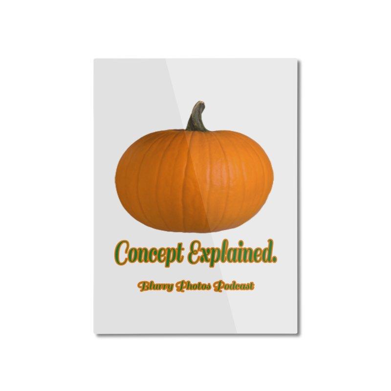 Pumpkin Explanation Home Mounted Aluminum Print by Blurry Photos's Artist Shop